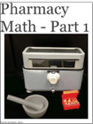 Pharmacy Math - Part 1 cover