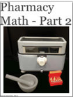 Pharmacy Math - Part 2 cover